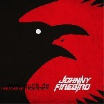 JOHNNY FIREBIRD: Finders Keepers, Losers Weepers